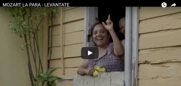MOZART LA PARA – LEVANTATE (oficial video)
