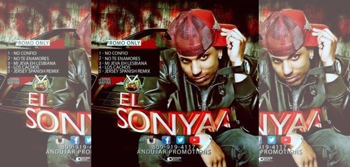 NACIO PEGAO: El SonYaa – No Confio