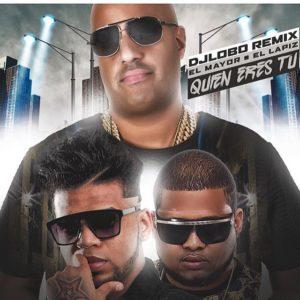 El Mayor Clasico Ft. Lapiz Conciente – Quien Eres Tu (Remix)