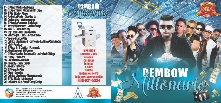 Roamix Musical Presenta – Dembow Millonario
