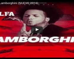 EL ALFA- LAMBORGHINI (VIDEO OFICCIAL 2016)