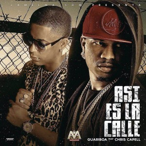 Guariboa Ft. Chris Capell – Asi Es La Calle
