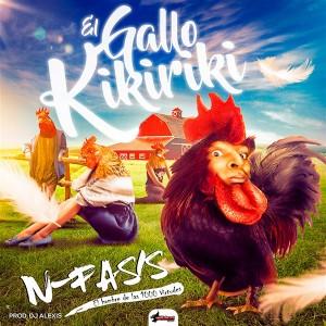 N-Fasis – El Gallo Kikiriki