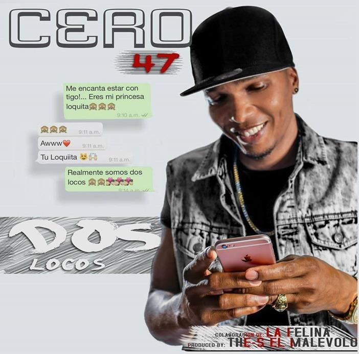 Nuevo: Cero 47 – Dos Locos