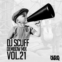 Dj Scuff – Dembow Mix Vol. 21