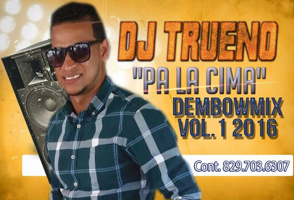 Dj Trueno RD – Dembow Mix Vol.1 2016 @LaSuperUrbana