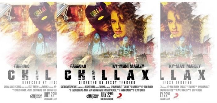 Farruko Ft. Ky-Mani Marley – Chillax