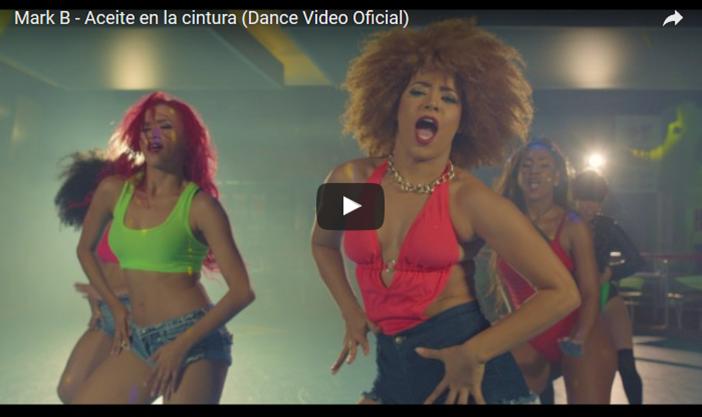 Mark B – Aceite en la cintura (Dance Video Oficial)