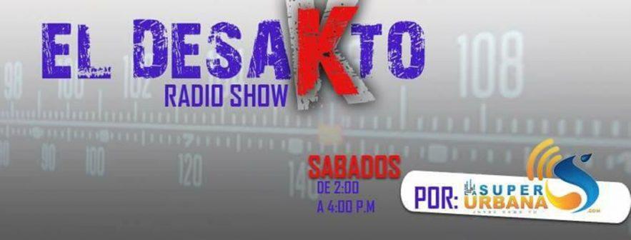 EL DESAKTO RADIO SHOW