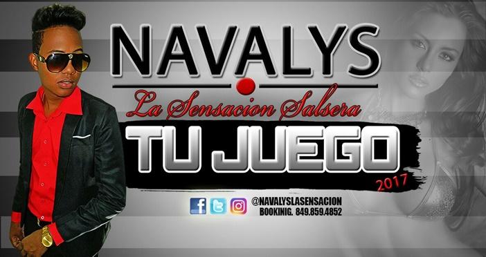 Navalys La Sensacion Salcera – Tu Juego (SALSA 2017)
